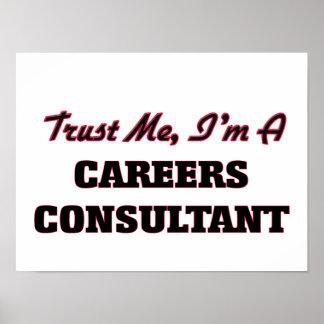 Trust me I'm a Careers Consultant Print