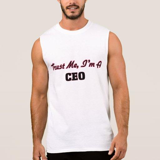 Trust me I'm a Ceo Sleeveless Shirt