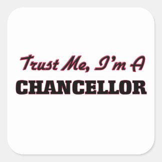 Trust me I'm a Chancellor Square Sticker