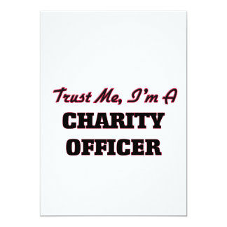 """Trust me I'm a Charity Officer 5"""" X 7"""" Invitation Card"""