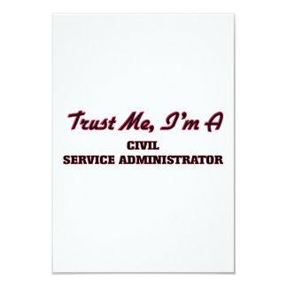 Trust me I'm a Civil Service Administrator 9 Cm X 13 Cm Invitation Card