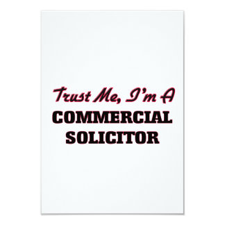 Trust me I'm a Commercial Solicitor 9 Cm X 13 Cm Invitation Card