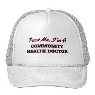 Trust me I'm a Community Health Doctor Trucker Hat