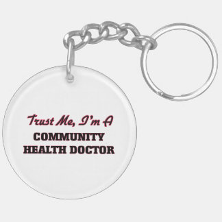 Trust me I'm a Community Health Doctor Keychain