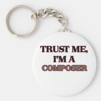 Trust Me I'm A COMPOSER Basic Round Button Key Ring