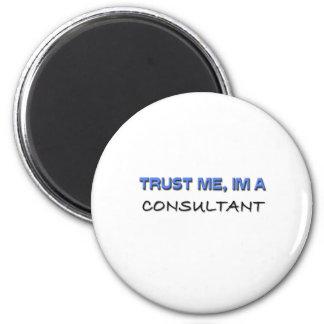 Trust Me I'm a Consultant 6 Cm Round Magnet