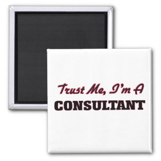 Trust me I'm a Consultant Magnet