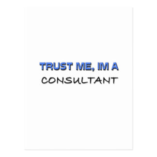 Trust Me I'm a Consultant Post Cards