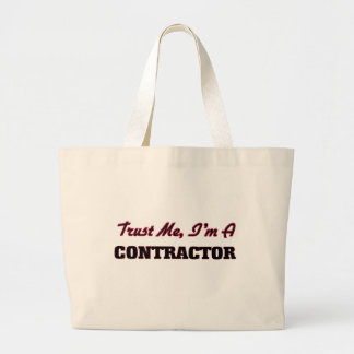 Trust me I'm a Contractor Tote Bags