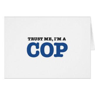 Trust Me, I'm a Cop Card
