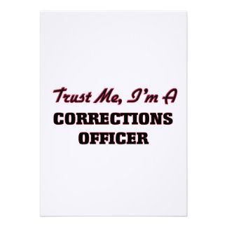 Trust me I'm a Corrections Officer Custom Invite