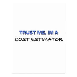 Trust Me I'm a Cost Estimator Postcard