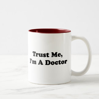Trust Me, I'm A Doctor Two-Tone Coffee Mug