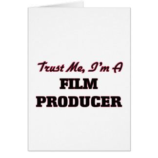 Trust me I'm a Film Producer Greeting Card
