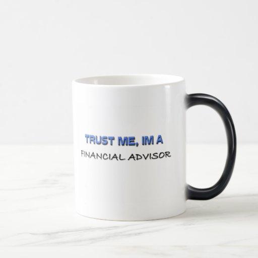 Trust Me I'm a Financial Advisor Mugs