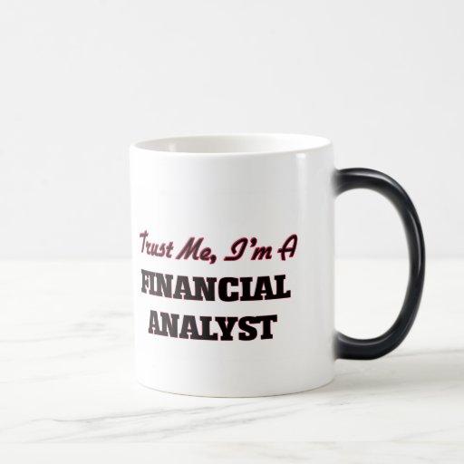 Trust me I'm a Financial Analyst Coffee Mug