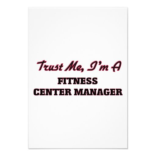 Trust me I'm a Fitness Center Manager Personalized Invitations