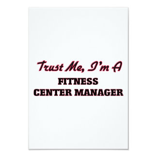 Trust me I'm a Fitness Center Manager 9 Cm X 13 Cm Invitation Card