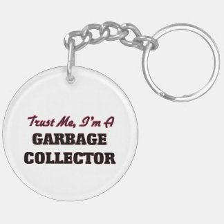 Trust me I'm a Garbage Collector Keychain