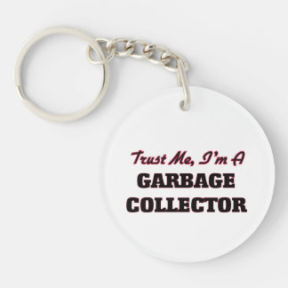 Trust me I'm a Garbage Collector Single-Sided Round Acrylic Key Ring