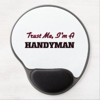 Trust me I'm a Handyman Gel Mouse Pad