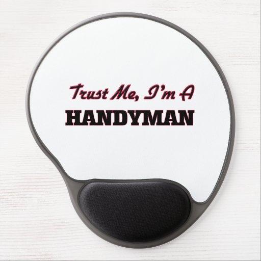 Trust me I'm a Handyman Gel Mouse Pads