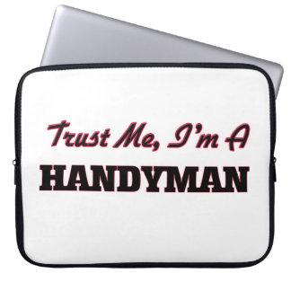 Trust me I'm a Handyman Laptop Sleeve