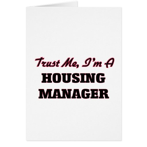 Trust me I'm a Housing Manager Card