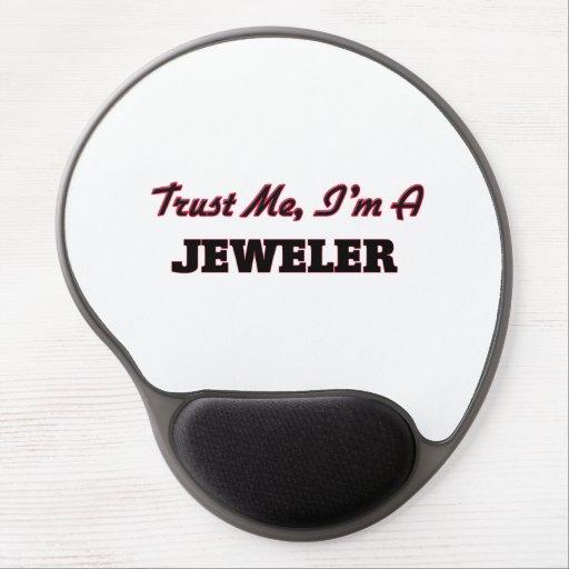 Trust me I'm a Jeweler Gel Mouse Mat