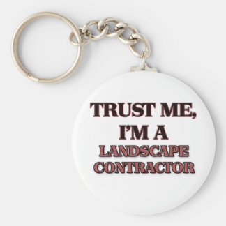 Trust Me I'm A LANDSCAPE CONTRACTOR Keychain