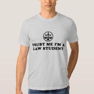 Trust Me I'm A Law Student Shirts