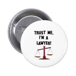 Trust me Im a lawyer 6 Cm Round Badge