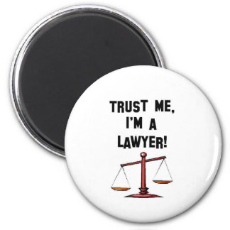 Trust me Im a lawyer 6 Cm Round Magnet