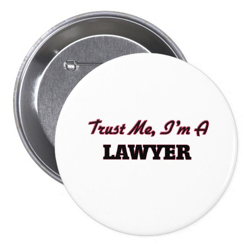 Trust me I'm a Lawyer Buttons