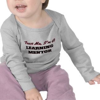 Trust me I'm a Learning Mentor T-shirt