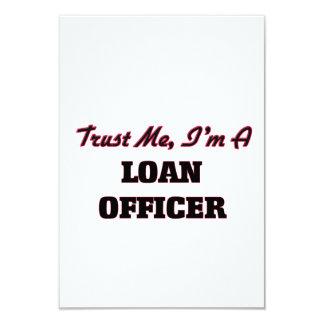 "Trust me I'm a Loan Officer 3.5"" X 5"" Invitation Card"