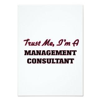 "Trust me I'm a Management Consultant 5"" X 7"" Invitation Card"