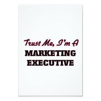 Trust me I'm a Marketing Executive 9 Cm X 13 Cm Invitation Card
