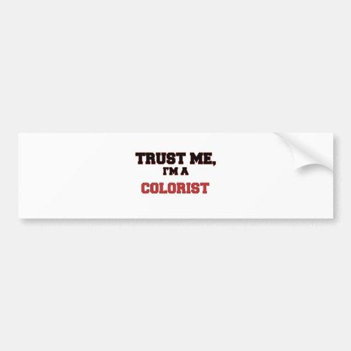 Trust Me I'm a My Colorist Bumper Sticker