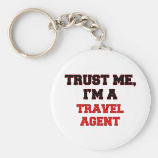 Trust Me I'm a My Travel Agent Key Chain