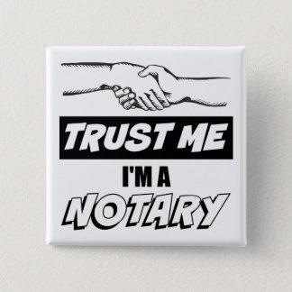 Trust Me, I'm a Notary Big Handshake 15 Cm Square Badge