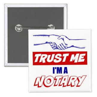Trust Me, I'm a Notary Big Handshake 15 Cm Square Badge