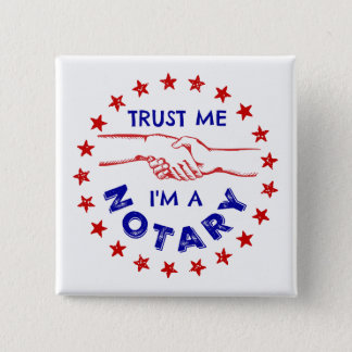 Trust Me, I'm a Notary Handshake 15 Cm Square Badge