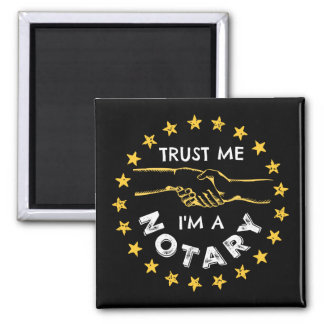 Trust Me, I'm a Notary Handshake Square Magnet