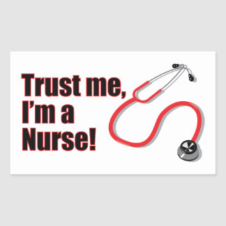 Trust Me I'm A Nurse Funny Stickers Labels