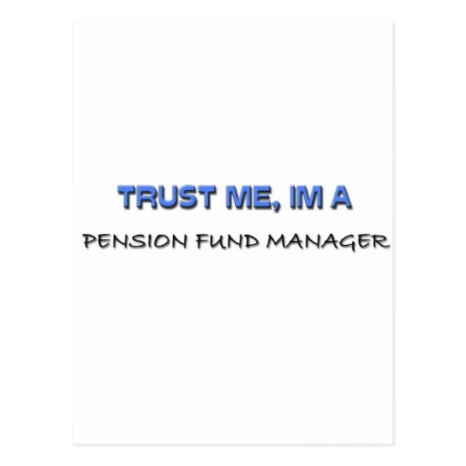 Trust Me I'm a Pension Fund Manager Postcards