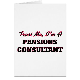 Trust me I'm a Pensions Consultant Cards