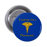 Trust Me I'm a Pharmacist Buttons