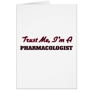 Trust me I'm a Pharmacologist Card