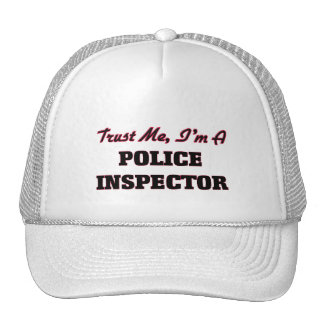Trust me I'm a Police Inspector Trucker Hat